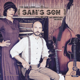 Sam's Son: An Americana Musical, The Cast Album