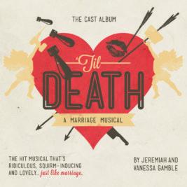 'Til Death: A Marriage Musical, The Cast Album